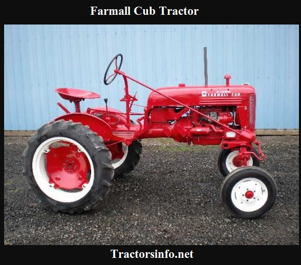 Farmall Cub Serial Numbers, History, Price, Specs & Review