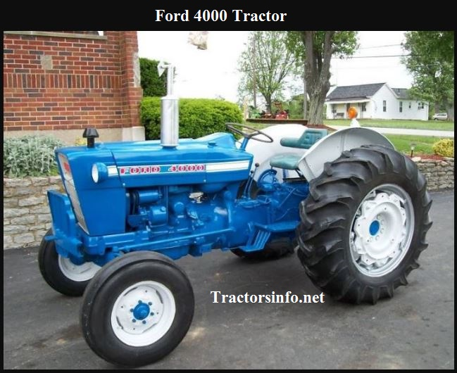 Ford 4000 Tractor Price, Specs, Review & Features
