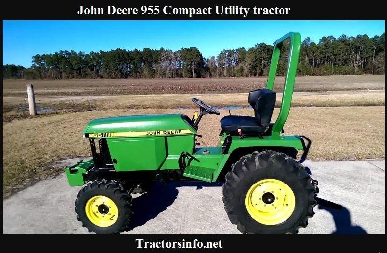 John Deere 955 Price, Specs, Review