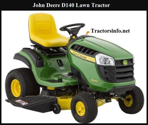 John Deere D140 Specs, Price, Review, Attachments
