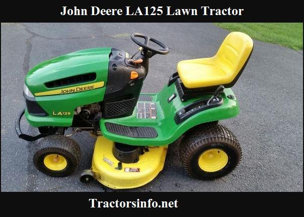 John Deere LA125 Lawn Tractor Price, Specs, Review & Attachments