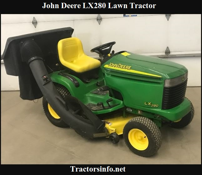 John Deere LX280 Lawn Tractor Price, Specs, Review & Attachments