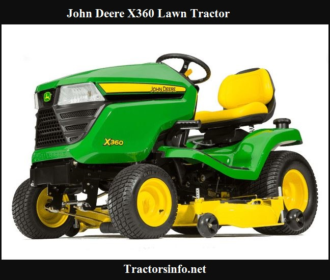 John Deere X360 Lawn Tractor Price, Specs, Review & Attachments