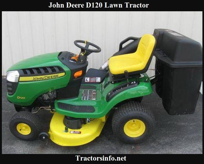 John Deere D120 Price, Specs, Reviews & Attachments