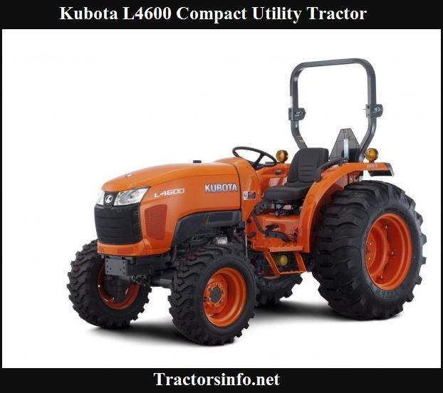 Kubota L4600 Specs, Price, Reviews & Features