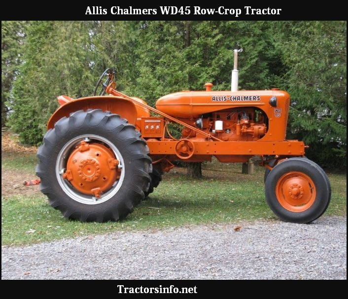 Allis Chalmers WD45 Value, Specs, Review & Histroy