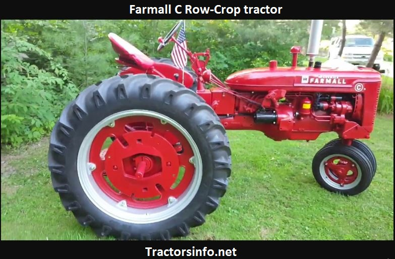 Farmall C Specs, Price, Weight, Dimensions & Serial numbers