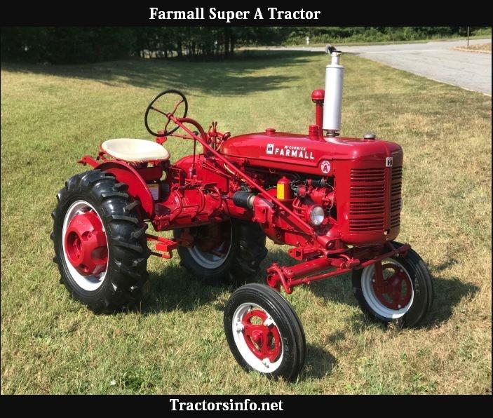 Farmall Super A Horsepower, Price, Specs, Reviews & Attachments