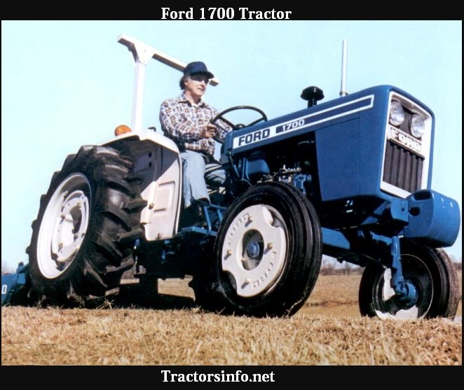 Ford 1700 Tractor HP, Price, Specs, Review & Attachments