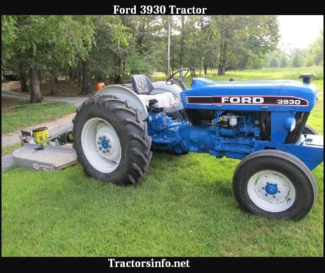 Ford 3930 Tractor HP, Price, Specs, Oil Capacity & Reviews