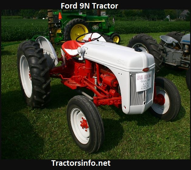 Ford 9N Tractor Serial Numbers, Price, Specs & History