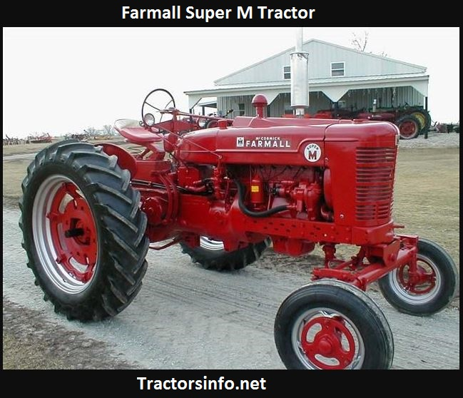 Farmall Super M Tractor Price, Specs, Weight, Review