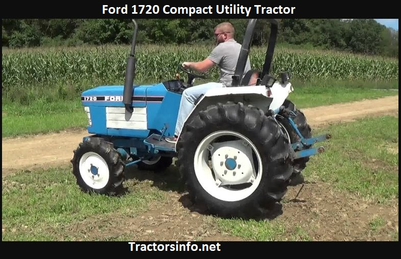 Ford 1720 Tractor Value, HP, Specs, Review, Attachments