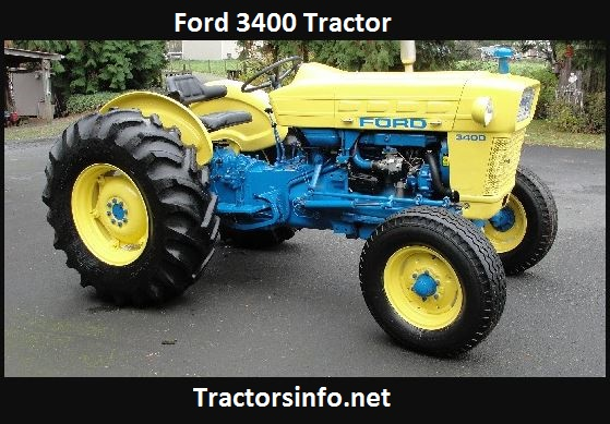 Ford 3400 Tractor Price, Specs, Weight, Review, AttachmentsTractors Details 2021