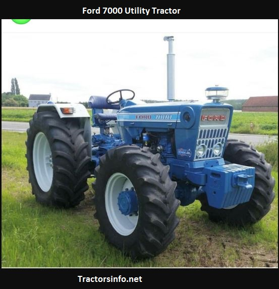 Ford 7000 Tractor HP, Price, Specs, Review