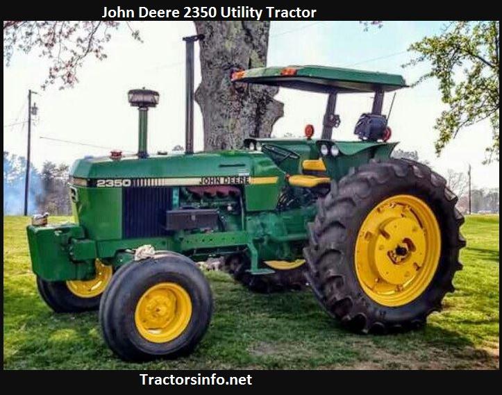 John Deere 2350 Price, Specs, Oil Capacity, Review