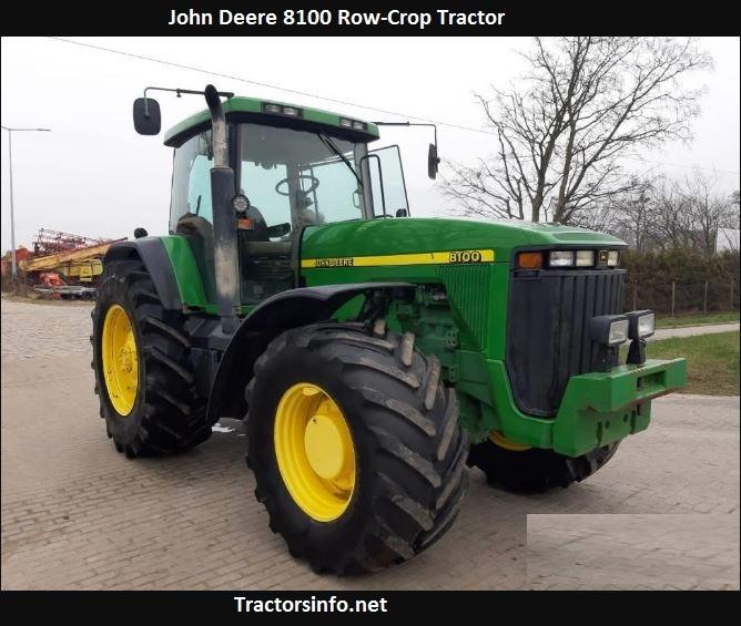 John Deere 8100 Price, Specs, Weight, Oil Capacity, Reviews