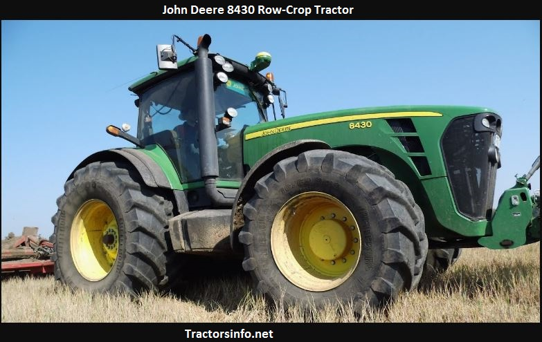 John Deere 8430 New Price, Specs, Review, Attachments
