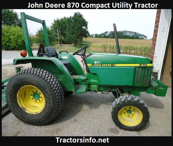 John Deere 870 HP, Price, Specs, Weight, Review