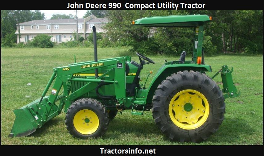 John Deere 990 Tractor Price, Specs, Weight, Oil Capacity, Review