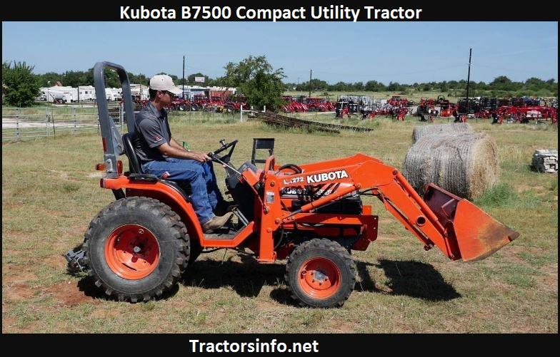 Kubota B7500 HP, Price, Specs, Reviews
