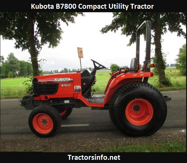 Kubota B7800 Price New, Specs, Weight, Reviews, Attachments