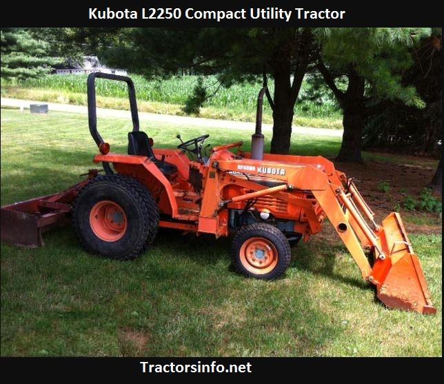 Kubota L2250 Price, Specs, Horsepower, Weight, Reviews