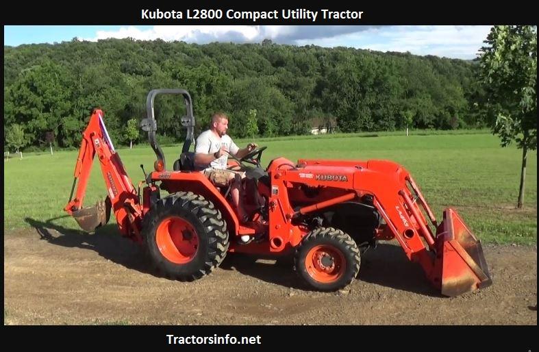 Kubota L2800 Price new, Specs, Oil Capacity, Attachments