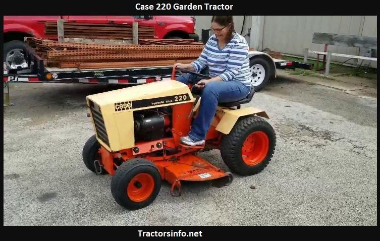 Case 220 Garden Tractor Price, Specs, Review