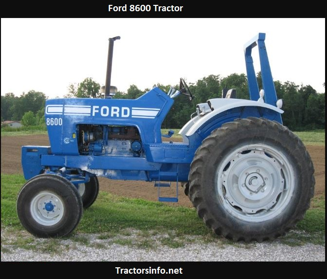 Ford 8600 Tractor Price, Specs, Review