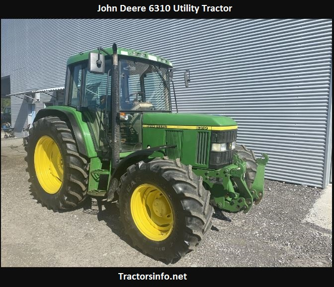 John Deere 6310 HP, Price, Specs, Review, Attachments
