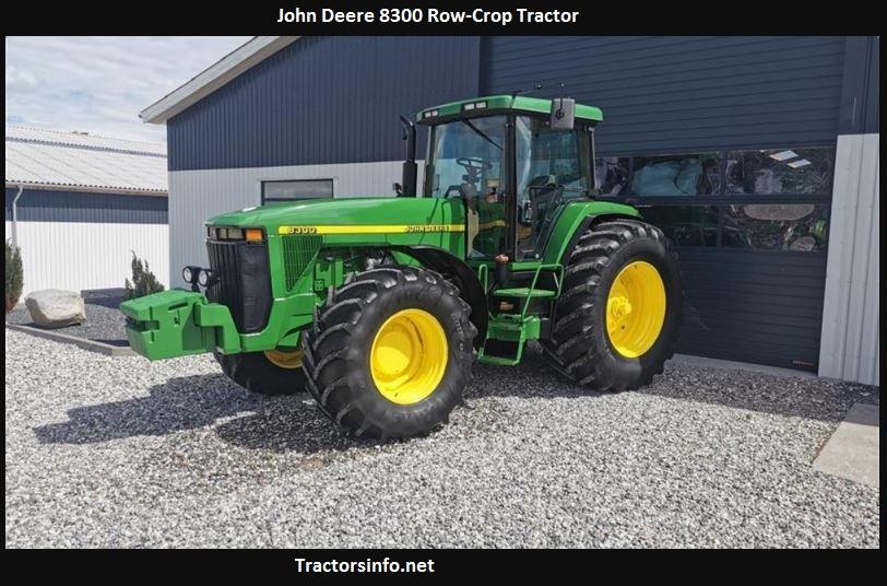 John Deere 8300 Price New, Horsepower, Specs, Review