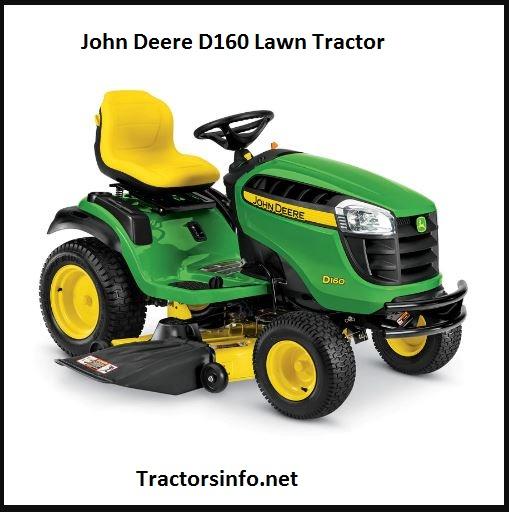 John Deere D160 Price, Specs, Review, Attachments
