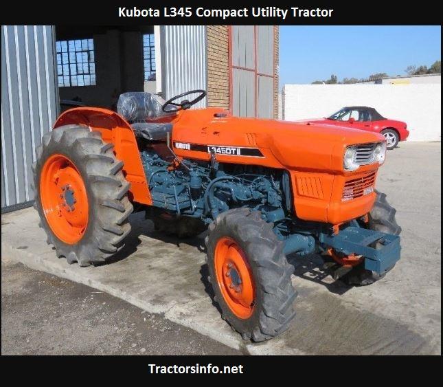 Kubota L345 Price, Specs, Review, Oil Capacity