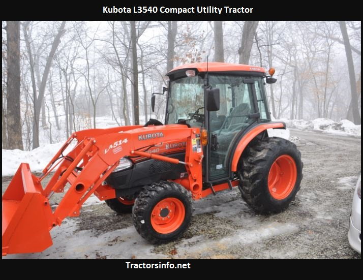Kubota L3540 Price, Specs, Weight, Reviews, Attachments