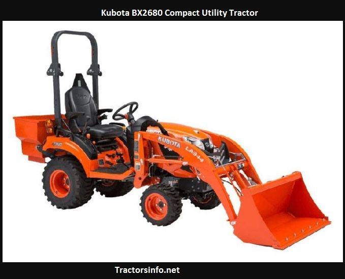 Kubota BX2680 Price, Specs, Reviews, Lift Capacity, Attachments