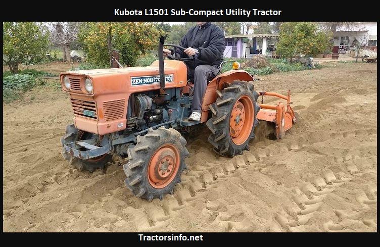 Kubota L1501 Price, Specs, Review, Oil Capacity, Horsepower