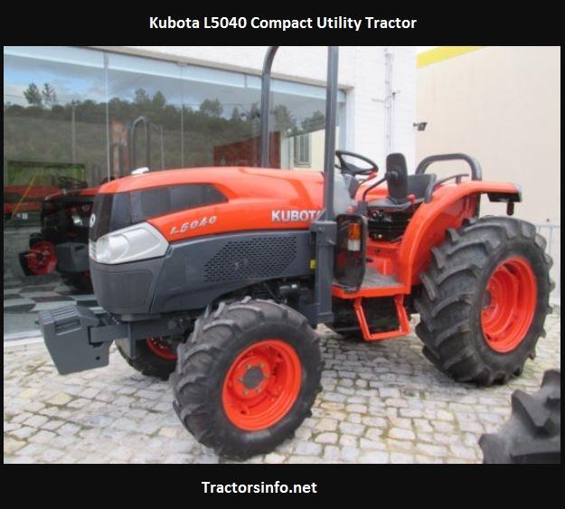 Kubota L5040 HP, Price, Specs, Reviews