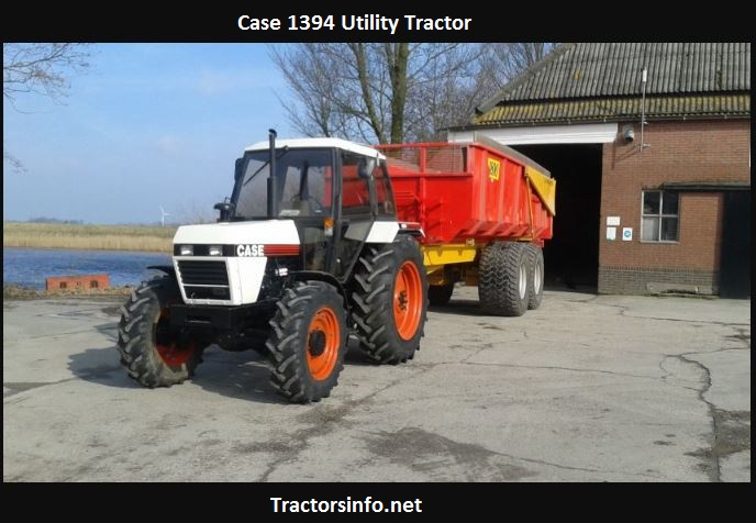 Case 1394 Tractor Review, Price, Specs, HP, Attachments