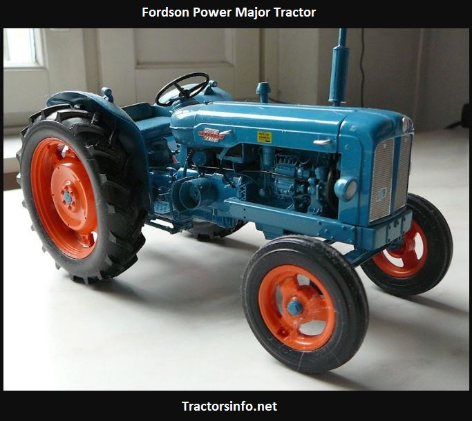 Fordson Power Major Horsepower, Price, Specs, Weight, Review