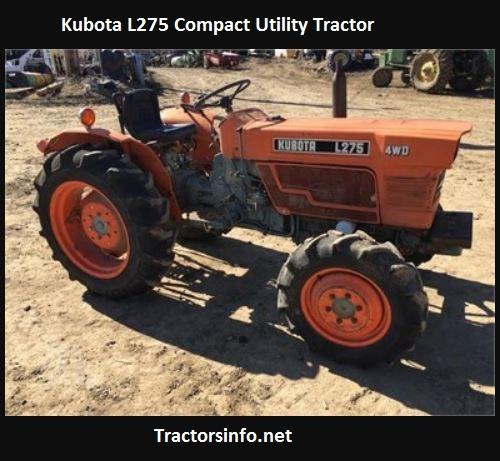 Kubota L275 HP, Price, Specs, Review, Lift Capacity