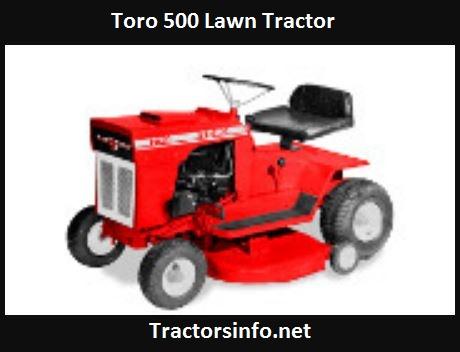 Toro 500 Lawn Tractor Price, Specs, Attachments