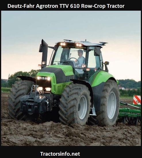 Deutz-Fahr Agrotron TTV 610 Price, Specs, Review, Features