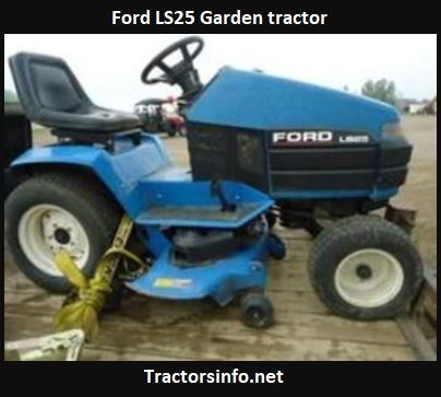 Ford LS25 Garden Tractor Price, Specs, Attachments