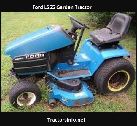 Ford LS55 Garden Tractor Price, Specs, Review, Attachments