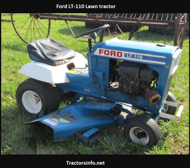 Ford LT-110 Lawn Tractor Price, Specs, Review, Attachments