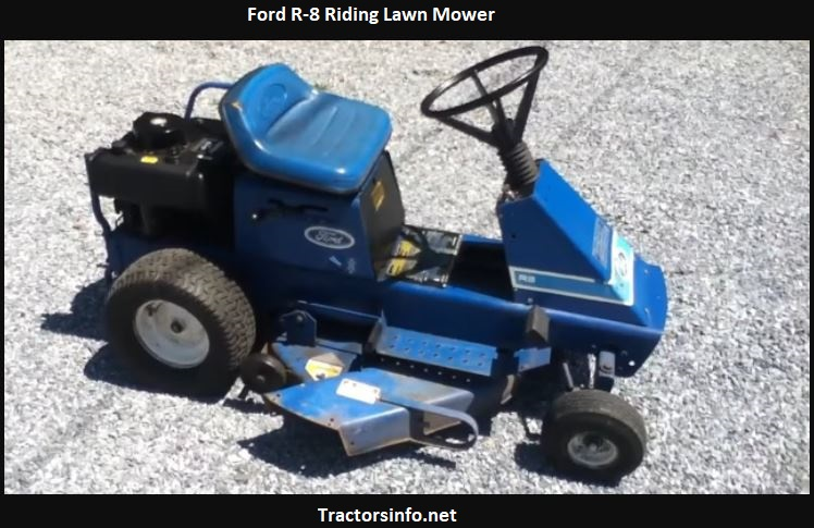 Ford R-8 Riding Lawn Mower Price, Specs, Review, Attachments