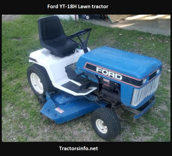 Ford YT-18H Lawn Tractor Price, Specs, Review, Attachments