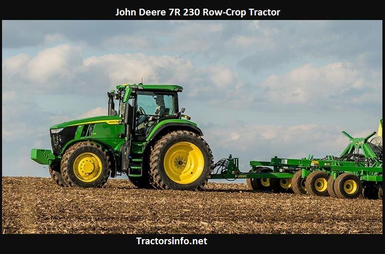 John Deere 7R 230 Price, Specs, Review, Attachments