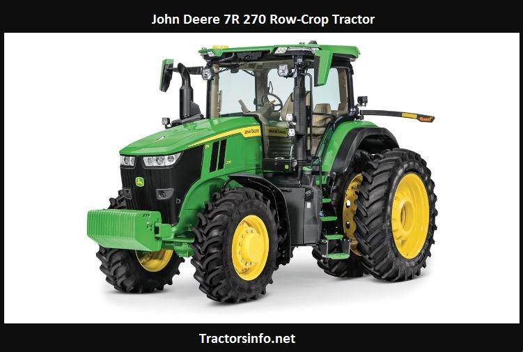 John Deere 7R 270 Specs, Price, HP, Review